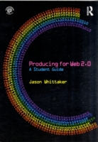 Producing for Web 2.0