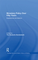 Monetary Policy Over Fifty Years