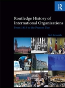 Routledge History of International Organ
