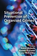 Situational Prevention of Organised Crim