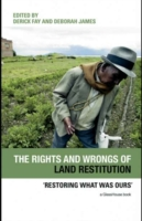 Rights and Wrongs of Land Restitution
