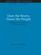 Dam the Rivers, Damn the People
