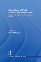 Security and Post-Conflict Reconstructio