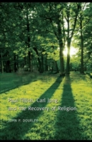 Paul Tillich, Carl Jung and the Recovery