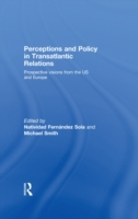 Perceptions and Policy in Transatlantic