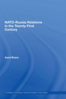 NATO-Russia Relations in the Twenty-Firs