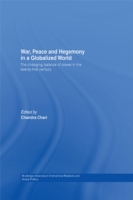War, Peace and Hegemony in a Globalized