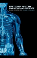 Functional Anatomy for Sport and Exercis