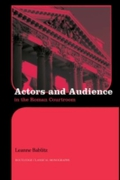 Actors and Audience in the Roman Courtro