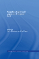 Forgotten Captives in Japanese-Occupied
