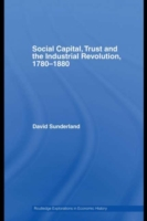 Social Capital, Trust and the Industrial