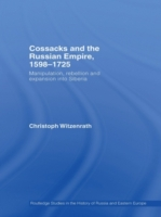 Cossacks and the Russian Empire, 1598-17