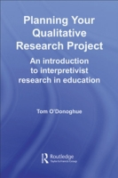 Planning Your Qualitative Research Proje