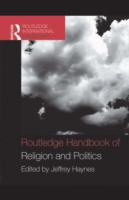 Routledge Handbook of Religion and Polit