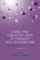 Using the Creative Arts in Therapy and H