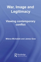 War, Image and Legitimacy