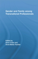 Gender and Family Among Transnational Pr