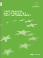 European Union and the Making of a Wider