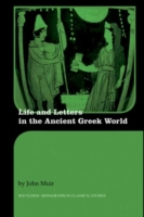 Life and Letters in the Ancient Greek Wo
