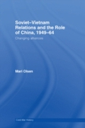 Soviet-Vietnam Relations and the Role of
