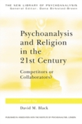 Psychoanalysis and Religion in the 21st