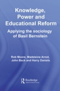 Knowledge, Power and Educational Reform