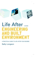 Life After...Engineering and Built Envir