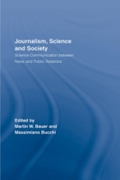 Journalism, Science and Society