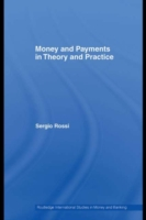 Money and Payments in Theory and Practic