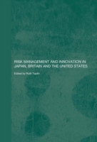Risk Management and Innovation in Japan,