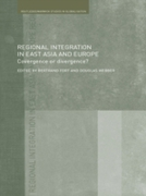Regional Integration in East Asia and Eu
