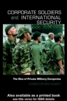 Corporate Soldiers and International Sec