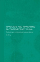 Managers and Mandarins in Contemporary C