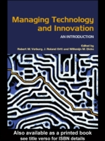 Managing Technology and Innovation