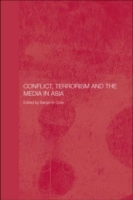 Conflict, Terrorism and the Media in Asi