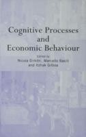 Cognitive Processes and Economic Behavio