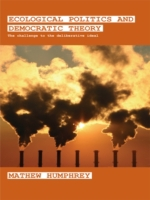 Ecological Politics and Democratic Theor