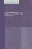 Globalisation, Domestic Politics and Reg