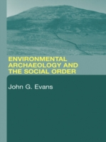 Environmental Archaeology and the Social