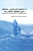 People, Land and Water in the Arab Middl