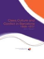 Class, Culture and Conflict in Barcelona