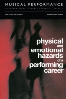 Physical and Emotional Hazards of a Perf