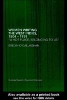 Women Writing the West Indies, 1804-1939