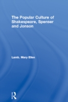 Popular Culture of Shakespeare, Spenser