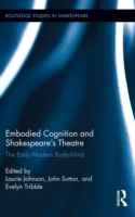 Embodied Cognition and Shakespeare's The