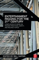 Entertainment Rigging for the 21st Centu