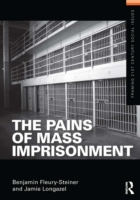 Pains of Mass Imprisonment