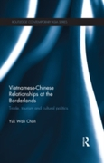 Vietnamese-Chinese Relationships at the