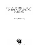 MIT and the Rise of Entrepreneurial Scie