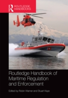Routledge Handbook of Maritime Regulatio